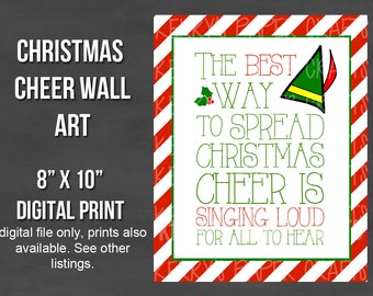 """8""""x10"""" The Best Way to Spread Christmas Cheer Holiday Elf Art Printable Digital Wall Art Artwork INSTANT Download"""