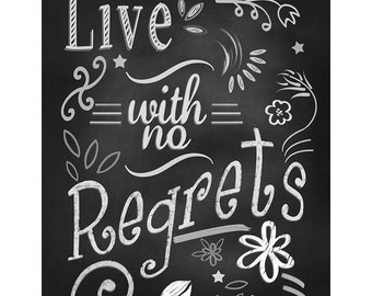 Motivational Quote Art, Typography Wall Decor,Live with no regrets, Chalkboard Art, Inspiring Words , Home Decoration Poster, Art Print Gift