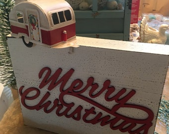 Wooden Sign - Vintage Trailer RV Camper Christmas MERRY CHRISTMAS Holiday Camping Welcome