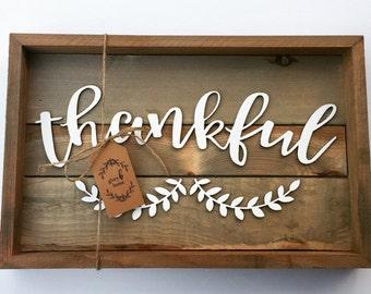 Thankful Sign - Farmhouse Decor - Wooden Sign - Rustic Wood Sign - Fall Decor - Housewarming Gift - Hostess Gift