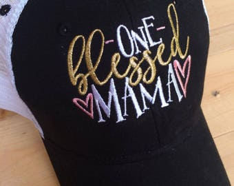 One Blessed Mama Trucker Hat, Ladies Hat, Mom Hat, Blessed Mom, Blessed Mama, pink and gold, mesh back hat, embroidered hat, gift for mom