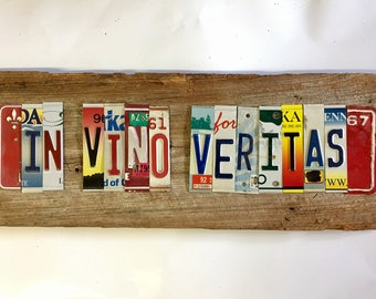 IN VINO VERITAS upcycled license plate art sign tomboyART tomboy Made in America In Wine There is Truth
