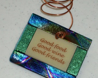 Wine Bottle Charms - Good Food Good Wine Good Friends - Fused glass bottle ornament (10252)