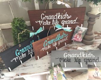grandkids make life grand picture holder - grandparents make life grand picture frame - grandkids make life grand sign