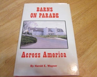 Barns on Parade Across America by Wagner