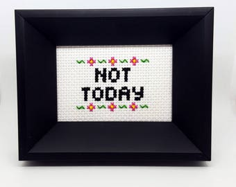 NOT TODAY Cross Stitch Art | Funny Gift | Office Gift | Unique Handmade Art Gift