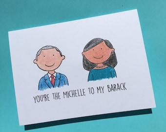 Obama Card - Barack Obama Card - Barack and Michelle Obama - Michelle Obama - Political Card - Democrat Gifts - Funny Valentine