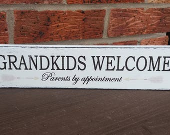 Grandkids welcome parents by appointment free standing wooden sign plaque