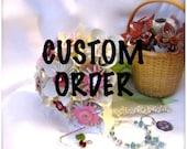 Custom Wedding Order for thebaer