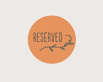 RESERVED for Anais
