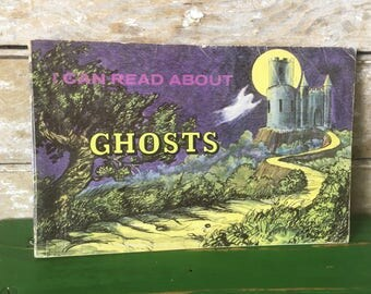 Vintage Halloween Child's Book I Can Read About Ghosts 1965