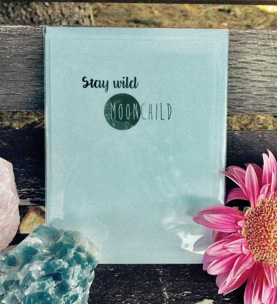 Stay Wild Moon Child Greeting Card Paper Spiritual Awakening