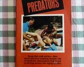 MATURE 1973 The Predators Pulp Sleaze Paperback Book  SEX Gangs Nymphomaniacs
