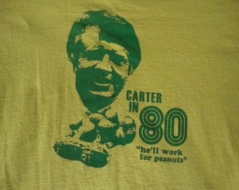 JIMMY CARTER He'll work for peanuts 1980 Political Election Funny Democrat T Shirt adult size M