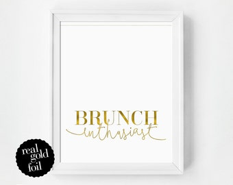 Gold Foil Quote Print, Brunch Art Print, French Wall Art, Real Gold Foil Print, Typography Print, Gift Under 20, Typography Poster, Minimal