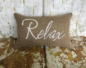 Burlap Pillow Script Font RELAX Lumbar Decorative Throw Accent Pillow Custom Colors Available Home Decor Rustic