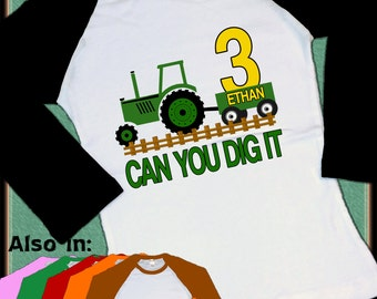 Tractor Birthday Shirt - Green Tractor Shirt - Can you dig it Tractor Birthday Raglan Shirt - Tractor Personalized Shirt name age