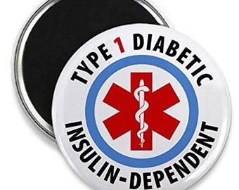 Type 1 Diabetic Insulin-Dependent Medical Alert Fridge Magnet (Choose Size)