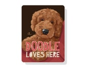 "A Doodle Loves Here Sign 9"" x 12"" -Apricot Doodle"