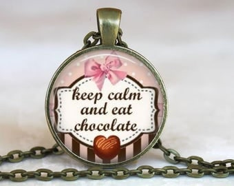 Keep Calm and Eat Chocolate ...Fun Phrase..Glass Pendant, Necklace or Key Ring