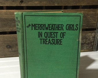 the merriweather girls in quest of treasure lizette edholm  mystery adventure book female young adult book