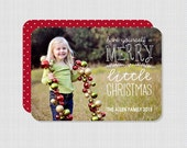 Have Yourself a Merry Little Christmas Overlay Photo Card