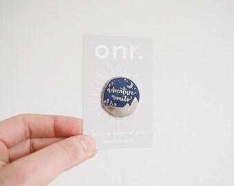 Adventure Awaits Enamel Pin // enamel pin - pin badge - adventurer pin - lapel pin - flair - enamel jewellery