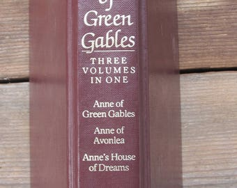 Anne of Green Gables, Mongomery, Three Volumes in One, Anne of Avonlea, Anne's House of Dreams, Avenell Books, illustrated, 1986