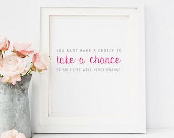 Take a Chance | 8 x 10 Print | Digital Download
