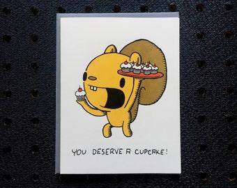 you deserve a cupcake! card, cupcake card, squirrel card, screen printed card, cute greeting card
