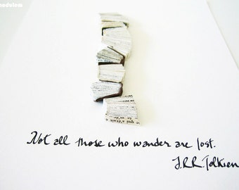 Not all those who wander are lost - JRR Tolkien quote, original book art, black ink, leather, wall poetry, life motto, 8x10