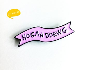 Lapel Pin Hogan Ddrwg Welsh Bad Girl Bubblegum Pink Black Brooch Pin