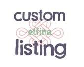 Custom listing for LeeAnn