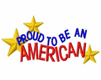 Proud to be an American Machine Embroidery Design - Instant Download