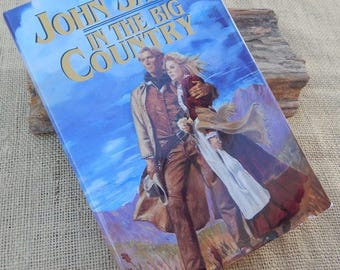 In The Big Country by John Jakes  Copyright 1993