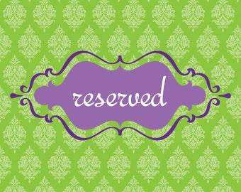 Reserved for Danielle H..