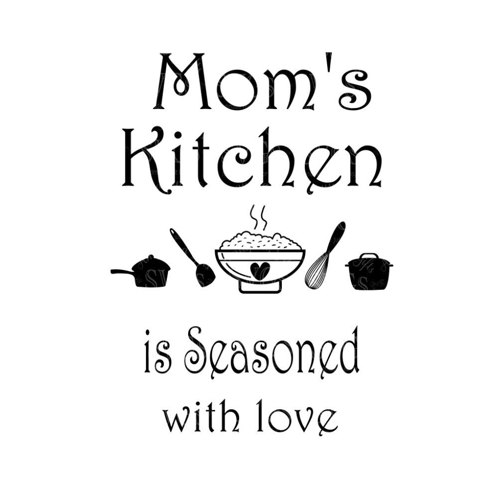 Mommas Kitchen: SVG Moms Kitchen Is Seasoned With Love Wall Art Kitchen