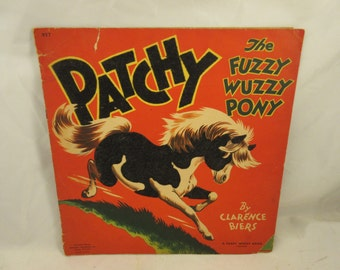 Vintage 1946 Patchy The Fuzzy Wuzzy Pony Children's Book-Whitman Publishing Clarence Biers