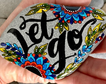 let go / release / painted rocks / painted stones / paperweights / rock art / stone painting / forgive / altar art / hand painted rocks