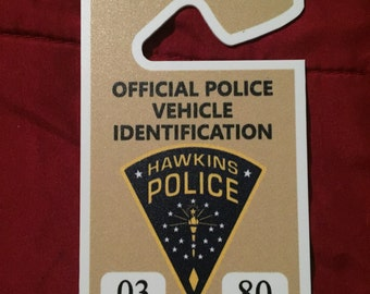 Hawkins Police Vehicle Permit Hanging Tag