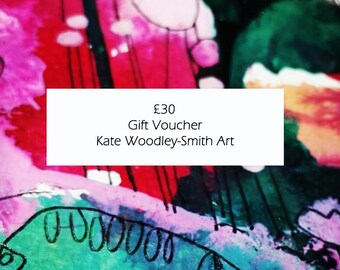 Thirty Pounds Gift Voucher for Kate Woodley-Smith Art