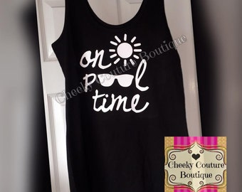 on pool time Tank Shirt Clothes summer beach
