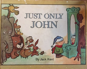 Just Only John by Jack Kent