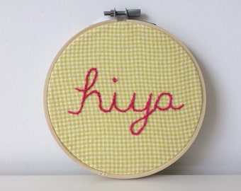 Embroidery Hoop Art - Hiya - Modern Wall Art - Contemporary Wall Decor - Cheeky Wall Sign - British - English Saying - Wall Hanging Yellow