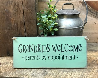 Wooden Sign, Grandkids Welcome Parents by appointment, Gift for the parents, grandparent gift, Nana and Papa sign, Rustic Wooden Sign,