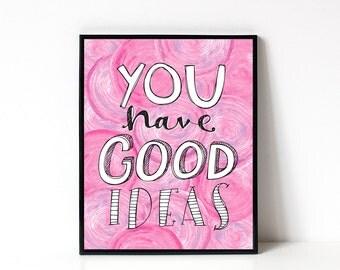 8x10 Inspirational Art Print - Graduation Gift - Home Office Decor - Wall Art - Motivational Art - Typography - Watercolor Ranunculus