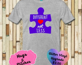 Different Not Less Autism Awareness Shirt
