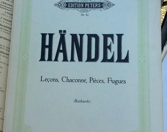 Vintage Sheet Music, Handel, Lecons, Chaconne, Pieces, Fugues, book form by Edition Peters Nr.4c, classical sheet music for Piano