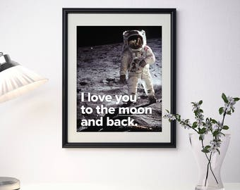 "I Love You to the Moon and Back (Astronaut) 8"" x 10""  or 5"" x 7"" Print"