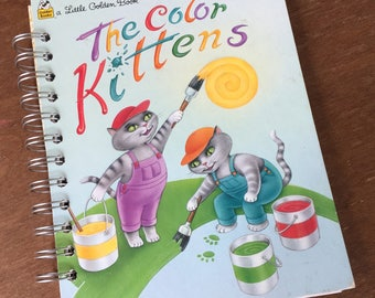 Vintage The Color Kittens Little Golden Book Recycled Journal Notebook